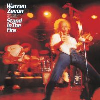 Warren Zevon -Stand In The Fire-Recorded Live At The Roxy Dlx Ed.
