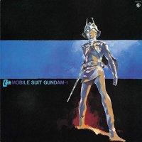 Takeo Watanabe / Yushi Matsuyama - Mobile Suit Gundam-I: Bgm Collection Vol. 1