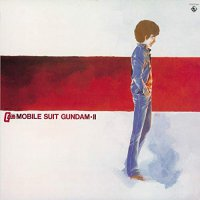 Takeo Watanabe / Yushi Matsuyama - Mobile Suit Gundam-Ii: Bgm Collection Vol. 2