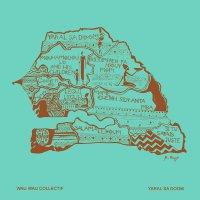 Wau Wau Collectif -Yaral Sa Doom