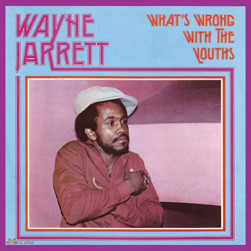Wayne Jarrett -What's Wrong With The Youths