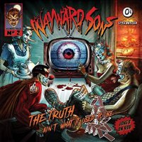 Wayward Sons -The Truth Ain't What It Used To Be