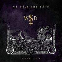 We Sell The Dead - Black Sleep