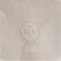 We The Kingdom -Holy Water