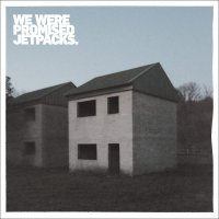 We Were Promised Jetpacks -These Four Walls Gold