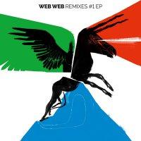 Web Web - Web Web Remixes 1