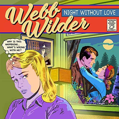 Webb Wilder - Night Without Love