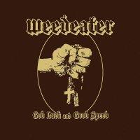 Weedeater - God Luck And Good Speed (Semi-opaque yellow vinyl)