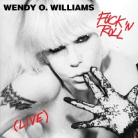 Wendy O. Williams - Fuck 'n Roll
