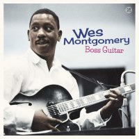 Wes Montgomery - Boss Guitar Tracks