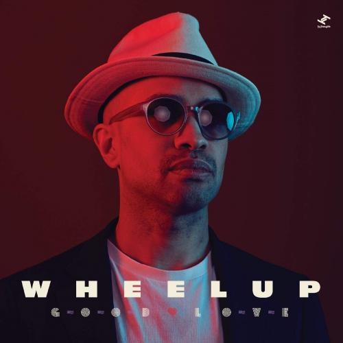 Wheelup -Good Love