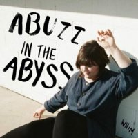 Whim - Abuzz In The Abyss