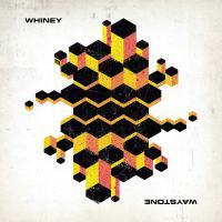 Whiney - Waystone