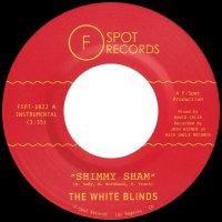 White Blinds - Shimmy Sham B/W Fire Eater