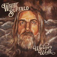 White Buffalo -On The Widow's Walk