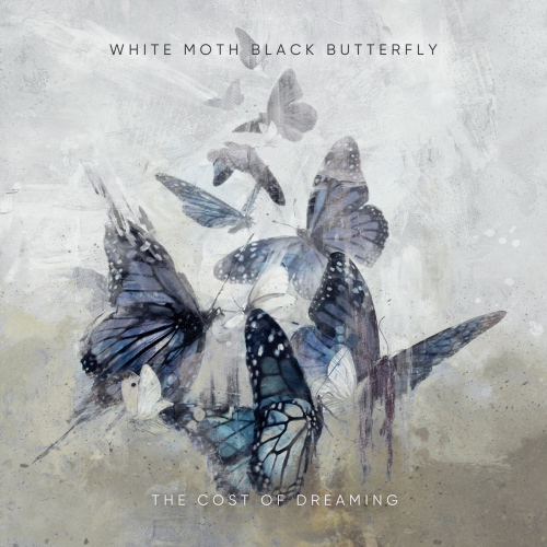 White Moth Black Butterfly -The Cost Of Dreaming