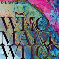 Whomadewho -Synchronicity