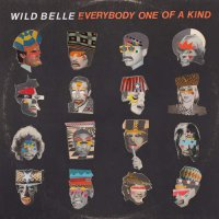 Wild Belle -Everybody One Of A Kind
