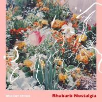 Wild Cat Strike - Rhubarb Nostalgia