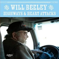 Will Beeley - Highways & Heart Attacks