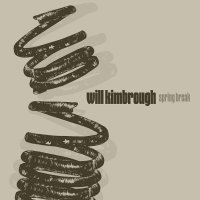 Will Kimbrough - Spring Break