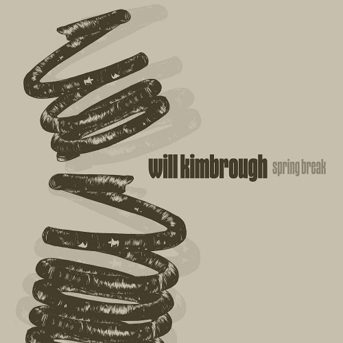 Will Kimbrough -Spring Break