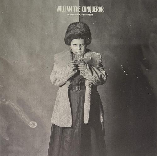 William The Conqueror -Maverick Thinker