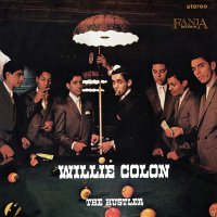 Willie Colon -The Hustler