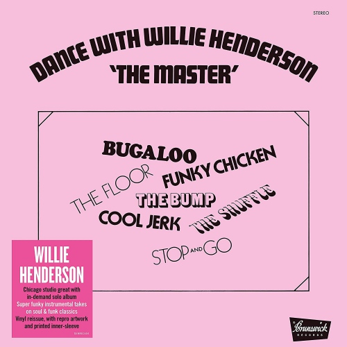 Willie Henderson - Dance With The Master