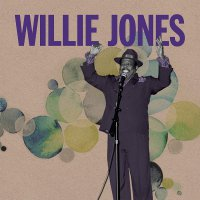 Willie Jones -Warning Shot B/W Gotta Let It Go