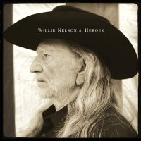 Willie Nelson -Heroes