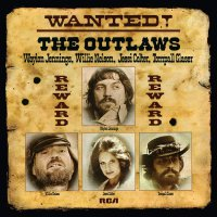 Willie Nelson, Jessi Colter, Tompall Glaser Waylon Jennings - Wanted! The Outlaws