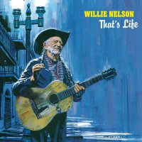 Willie Nelson -That's Life