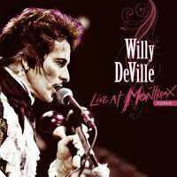 Willy Deville -Live At Montreux 1994