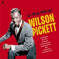 Wilson Pickett -Let Me Be Your Boy: Early Years 1959-1962