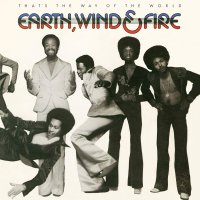 Wind Earth &  Fire -That's The Way Of The World