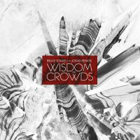 Wisdom Of Crowds - Wisdom Of Crowds