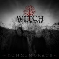 Witch Of The Vale -Commemorate