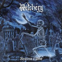 Witchery - Restless & Dead