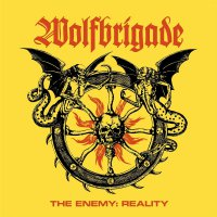 Wolfbrigade -The Enemy: Reality