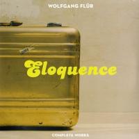 Wolfgang Flur - Eloquence