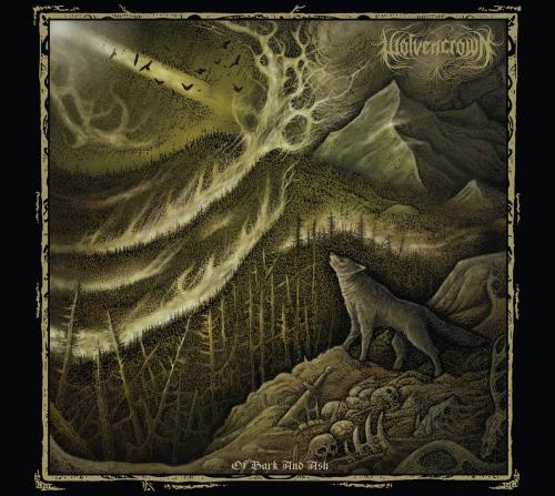 Wolvencrown - Of Bark & Ash