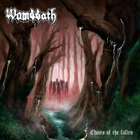 Wombbath -Choirs Of The Fallen
