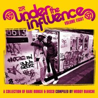 Woody Bianchi - Under The Influence Volume Eight