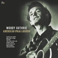 Woody Guthrie -American Folk Legend