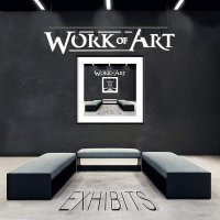 Work Of Art -Exhibits
