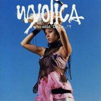 Wyolica - Who Said 'La La...'?