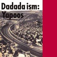 Yapoos - Dadada Ism