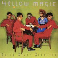 Yellow Magic Orchestra -Solid State Survivor