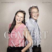 Yo-Yo Ma / Kathryn Stott -Songs Of Comfort & Hope